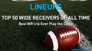 Top 50 Wide Receivers of All Time