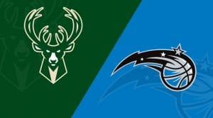 Milwaukee Bucks vs Orlando Magic 8/22/20: Starting Lineups, Matchup Preview, Betting Odds