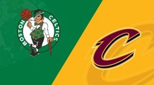 Boston Celtics at Cleveland Cavaliers 2/5/19: Starting Lineups, Matchup Preview, Betting Odds