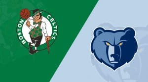 Memphis Grizzlies vs. Boston Celtics 8/11/20: Starting Lineups, Matchup Preview, Betting Odds