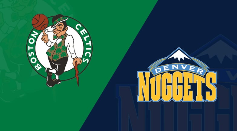 Boston Celtics Denver Nuggets Preview