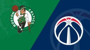 Boston Celtics vs Washington Wizards 8/13/20: Starting Lineups, Matchup Preview, Betting Odds