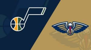 New Orleans Pelicans vs Utah Jazz 7/30/20: Starting Lineups, Betting Odds (Matchup Preview)