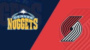 Portland Trail Blazers vs Denver Nuggets 8/6/20: Starting Lineups, Matchup Preview, Betting Odds