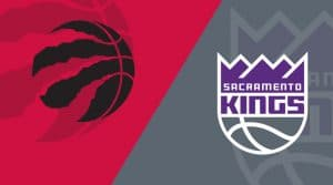 Toronto Raptors vs. Sacramento Kings 1/22/19: Starting Lineups, Matchup Breakdown, Odds, Daily Fantasy, Betting