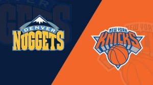 Denver Nuggets vs. New York Knicks 01/01/19: Starting Lineups, Matchup Breakdown, Odds, Daily Fantasy, Betting