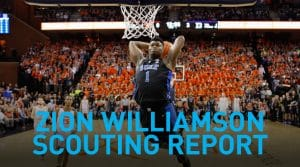 Zion Williamson Scouting Report: As Good As You Think In A NBA Lineup?