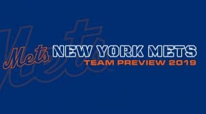 New York Mets 2019 Season Preview: Fantasy Analysis