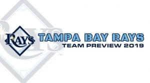 Tampa Bay Rays 2019 Season Preview: Fantasy Analysis