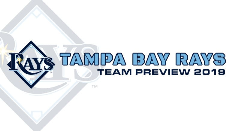 Rays Preview