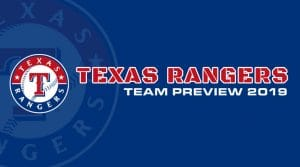Texas Rangers 2019 Season Preview: Fantasy Analysis