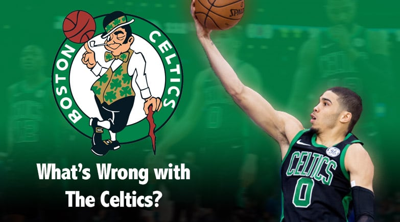 whats wrong with boston celtics