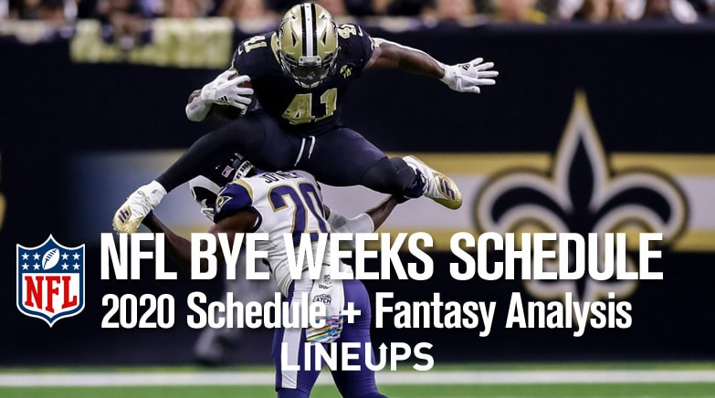 Nfl Bye Weeks 2020 Bye Weeks Schedule For All 32 Nfl Teams