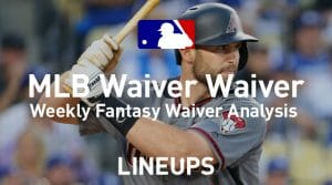 MLB Fantasy Baseball Waiver Wire Pickups: Week 18