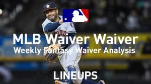 MLB Fantasy Baseball Waiver Wire Pickups: Week 17