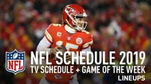 NFL Schedule 2019 Release: TV Schedule, Game of the Week, Fantasy Notable Players