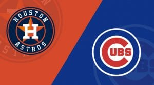Houston Astros vs. Chicago Cubs 5/27/19: Starting Lineups, Matchup Preview, Betting Odds
