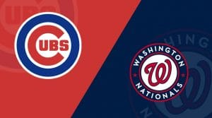 Chicago Cubs vs Washington Nationals 5/19/19: Starting Lineups, Matchup Preview, Betting Odds
