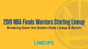 Breaking Down the Golden State Warriors Starting Lineup in the NBA Finals