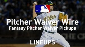 MLB Waiver Wire Pitcher Pickups Week 20