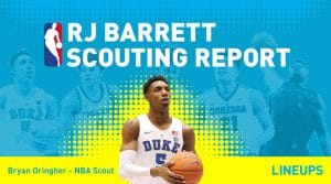 RJ Barrett Scouting Report: Is He Top 3 Worthy?