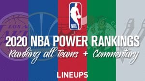 2020 NBA Power Rankings (Updated 6/10/2020)