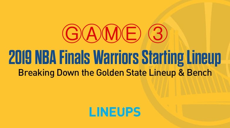 Breaking Down The Golden State Warriors Game 3 Starting Lineup In The Nba Finals