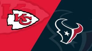 Houston Texans vs Kansas City Chiefs Matchup Preview 1/12/20: Analysis, Betting Corner