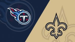 New Orleans Saints @ Tennessee Titans Matchup Preview 12/22/19: Analysis, Betting Picks