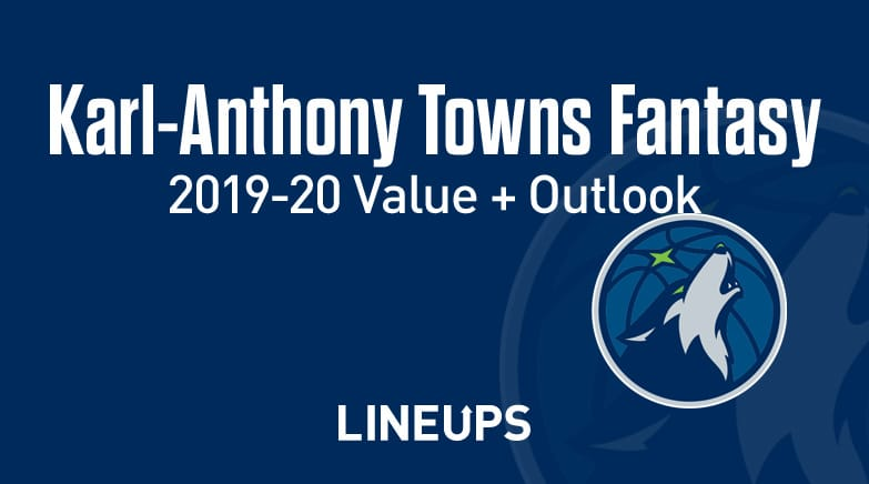 karl Anthony towns fantasy value, outlook 2019