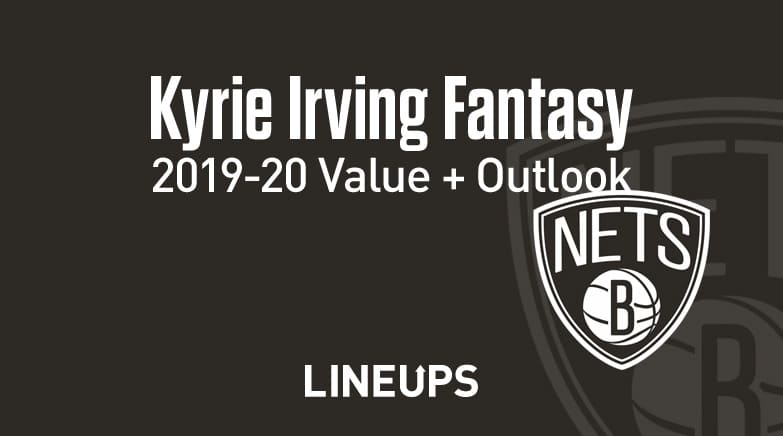 kyrie irving fantasy value, outlook 2019