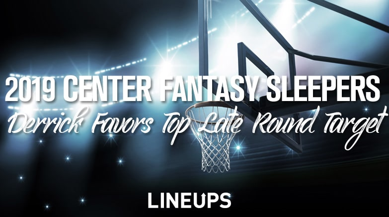 center fantasy basketball sleepers