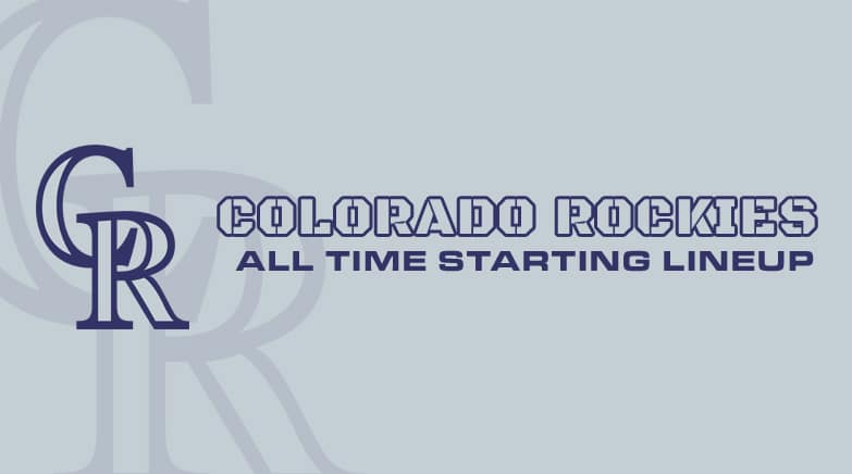 colorado rockies - all time starting lineup