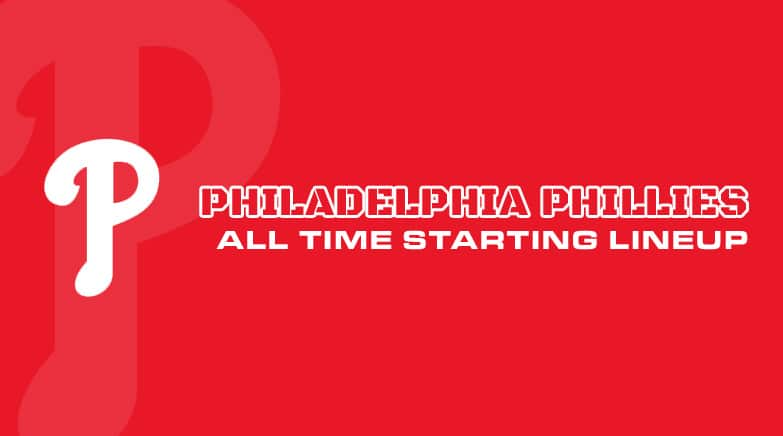 philadelphia phillies - all time starting lineup
