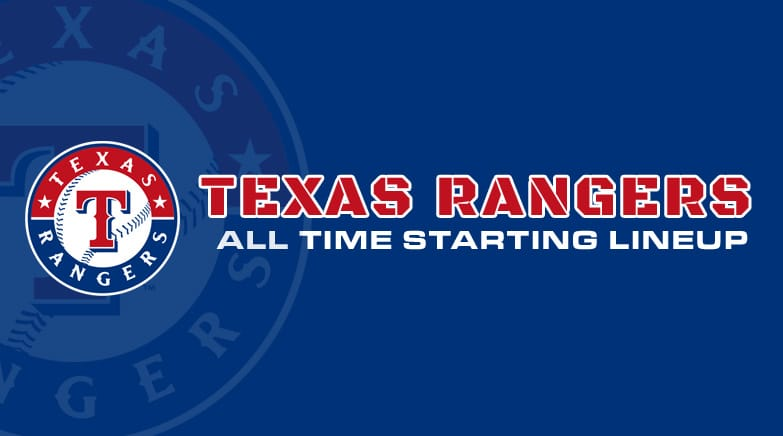 texas rangers - all time starting lineup