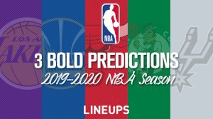 3 Bold Predictions For the 2019-2020 NBA Season