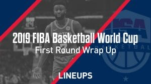 FIBA World Cup Round Up: First Round