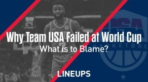 Why Team USA Failed at the FIBA World Cup