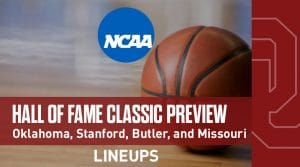 Hall of Fame Classic Powered by ShotTracker (11/25-26): Preview and Predictions