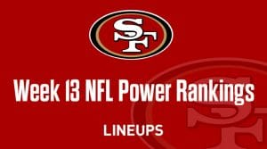 Week 13 NFL Power Rankings