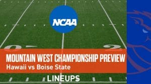 Mountain West Conference Championship Game (12/7/19): Hawaii vs. Boise State