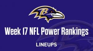 Week 17 NFL Power Rankings