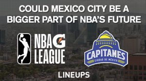 Could G League's expansion into Mexico be a harbinger for NBA?