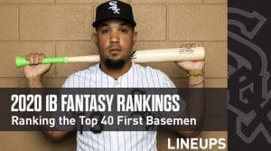 2020 Fantasy Baseball First Base Rankings Top 40: Jose Abreu To Continue Consistent Production