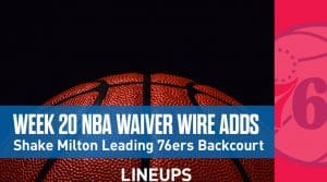 Week 20 NBA Waiver Wire Adds: Shake Milton Leading 76ers Backcourt