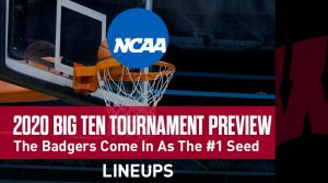 Big Ten Tournament Preview