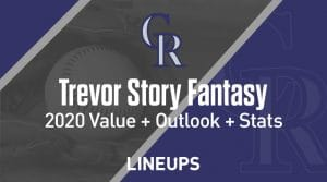 Trevor Story Fantasy Baseball Outlook & Value 2020