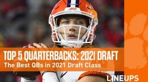 Top Five 2021 Draft Eligible Quarterbacks