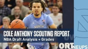 Cole Anthony Scouting Report: Top 5 Point Guard NBA Prospect