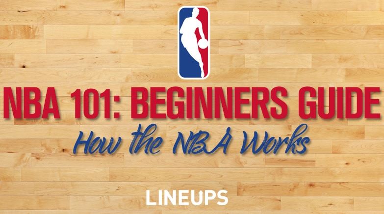 nba 101 how the nba works